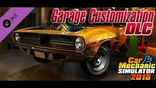 Car Mechanic Simulator 2018 | Garage Customization DLC | PC Gameplay