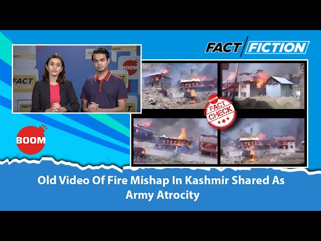 Old Video Of Fire Mishap In Kashmir Shared As Army Atrocity