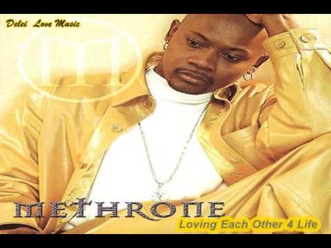 Methrone - Loving Each Other 4 Life