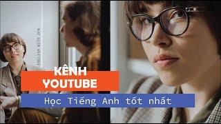 Kênh youtube học tiếng anh hay nhất | Tiếng anh giao tiếp cho người mới bắt đầu