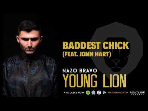 Nazo Bravo - Baddest Chick (feat. Jonn Hart) [Clean]