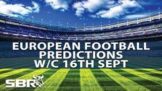 Best Bets Across European Football This Weekend | w/c Fri 16th Sept