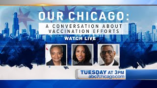 Our Chicago: A Conversation About Vaccine Efforts