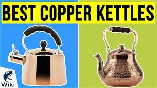 8 Best Copper Kettles 2020