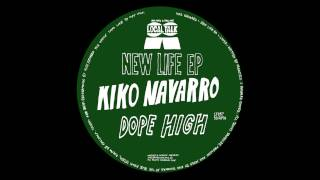 Kiko Navarro - Dope High (Vocal Mix) (12