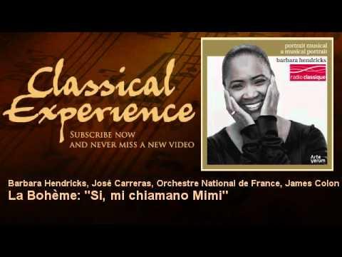 """Giacomo Puccini : La Bohème: """"Si, mi chiamano Mimi"""""""