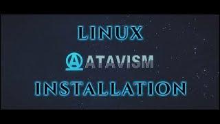 Atavism Online - Installation on Linux