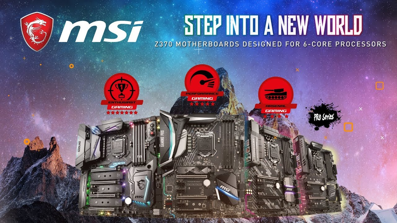 Step Into A New World With MSI Z370 Motherboards | Gaming Motherboard | MSI