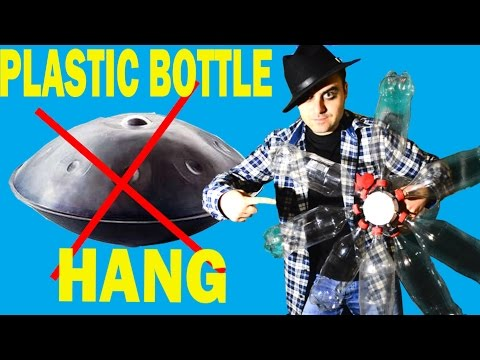 Hang Drum Cheap and Easy Homemade - bottle drum musical instrument