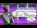Algo Trading – Auto Trading क्या होती है ? | # Trading Tech 23 | Part 1