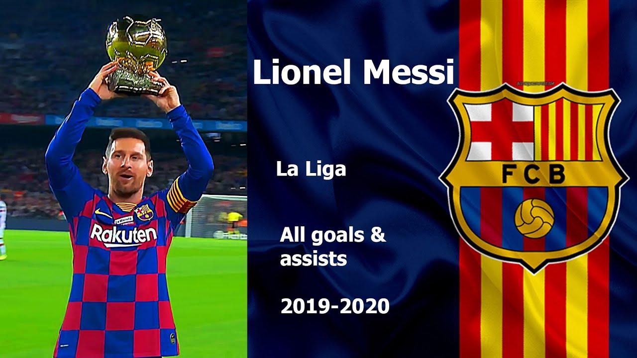 Lionel Messi. All goals and assists. La Liga 2019-2020 ...