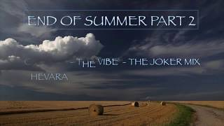 End Of Summer Part 2 - Trance Classics from around the turn of the Millennium