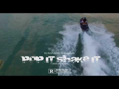 YG Feat. Dj Mustard _Pop It_ Shake It_ (Uncut)