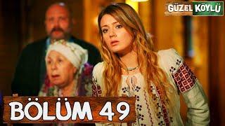 Güzel Köylü 49. Bölüm (Full HD)