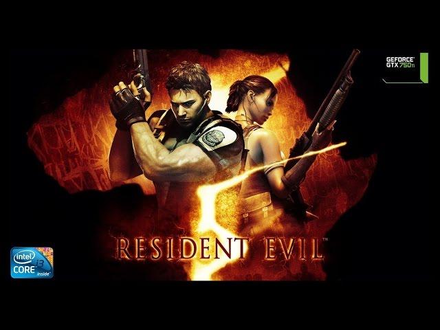 Resident Evil 5 - i3 3250 + gtx 750ti
