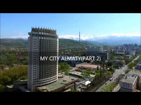 MY CITY ALMATY (PART 2)