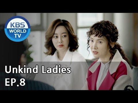 Unkind Ladies   착하지 않은 여자들 EP.8 [SUB : KOR, ENG, CHN, MLY, VIE, IND] streaming vf
