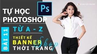 Photoshop CC 2015: Hướng dẫn thiết kế banner shop thời trang bằng Photoshop - Bài 11
