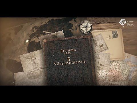 5 VILAS MEDIEVAIS' - 5 Castelos, 5 Histórias'