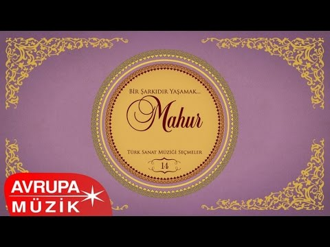 Çeşitli Sanatçılar - Bir Şarkıdır Yaşamak / 14 Mahur (Full Albüm)