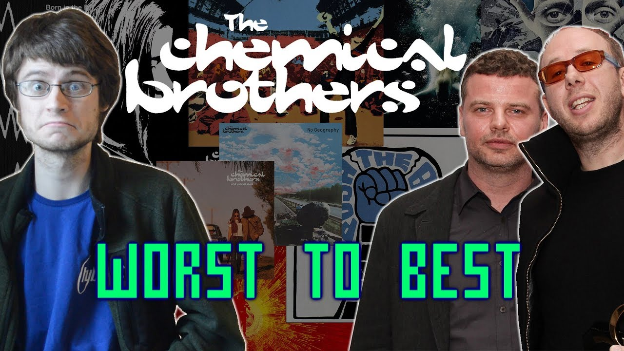 The Chemical Brothers: Albums Ranked Worst to Best