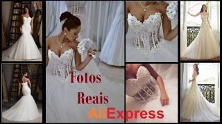 AliExpress 9 Vestidos de Noiva - Fotos Reais - Expectativa vs Realidade