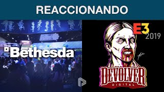 Reaccionando a E3 2019: Bethesda + Devolver Digital [09/06/2019]