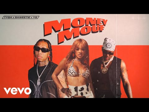 Tyga ft. Saweetie, YG - Money Mouf