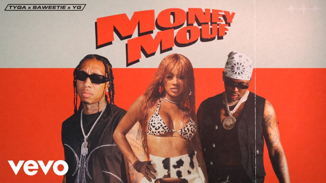 Tyga, Saweetie, YG - Money Mouf (Official Audio)