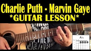 Charlie Puth – Marvin Gaye (feat Meghan Trainor) *GUITAR TUTORIAL*