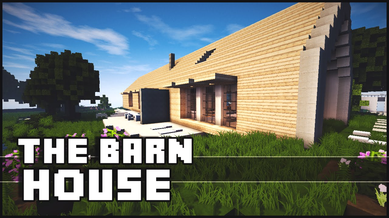 Minecraft The Barn House Youtube