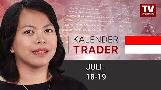 Kalender Trader untuk 18 - 19 Juli: Dolar berpeluang melanjutkan kenaikan (USD, AUD, GBP, CAD)