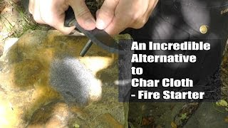 An Incredible Alternative to Char Cloth - Fire Starter