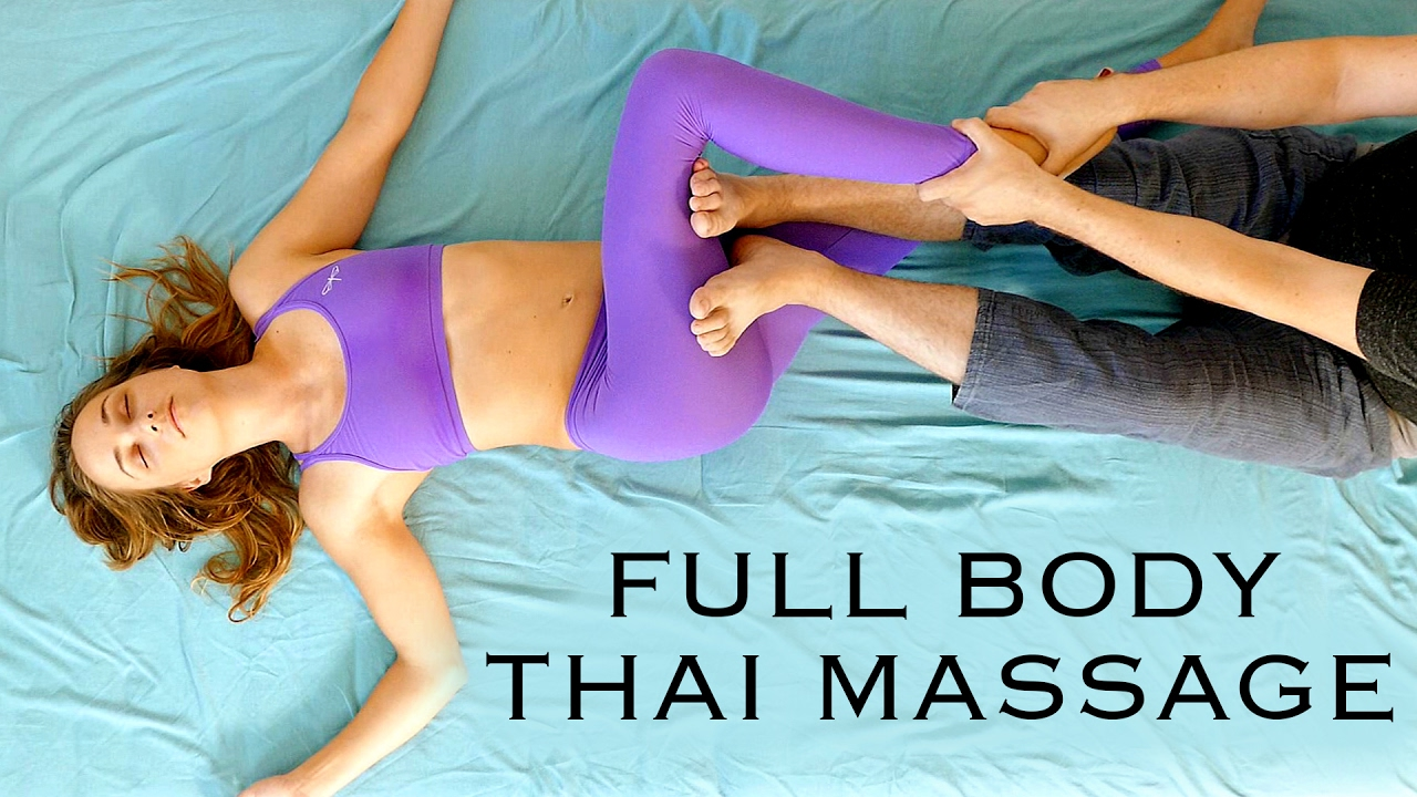 Full Body Thai Massage Tutoral With Robert Pain Relief Massage Techniques How To Youtube