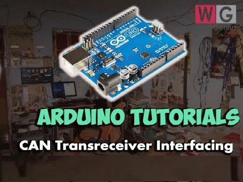 Arduino | Tutorial | CAN Connectivity using MCP2515