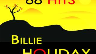 Watch Billie Holiday Its The Same Old Story video
