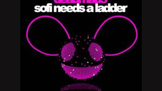 Deadmau5 - sofi needs a ladder w/ lyrics