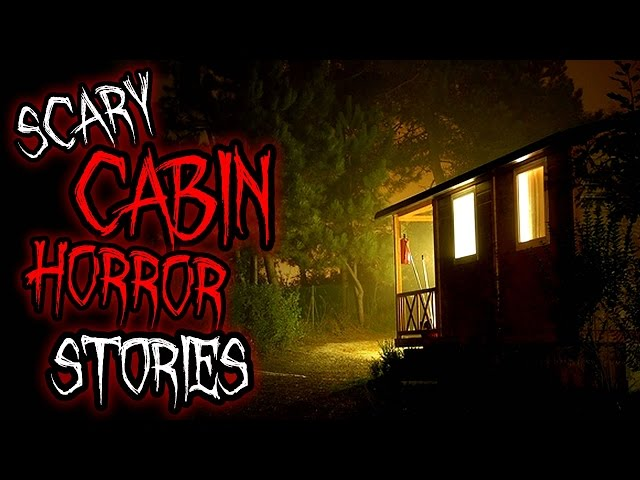 5 Nightmarish Cabin Vacation Horror Stories | TRUTH OR TALE? #2