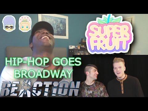 SUPERFRUIT: HIP-HOP GOES BROADWAY - REACTION!