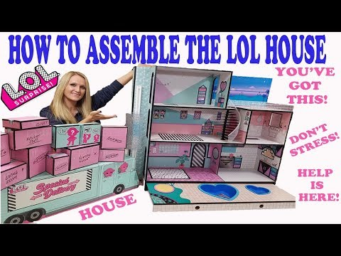 HOW TO ASSEMBLE THE LOL SURPRISE DOLL HOUSE   EASY STEP BY STEP VIDEO