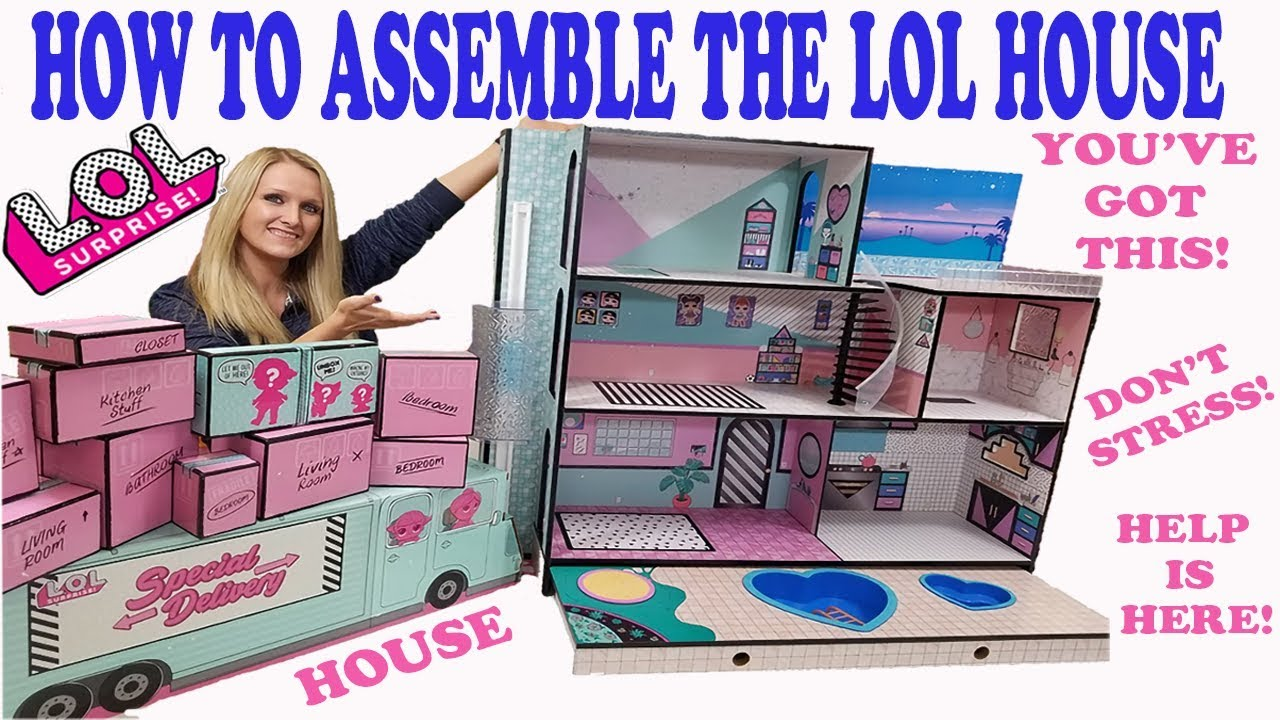 How To Assemble The Lol Surprise Doll House Easy Step By Step