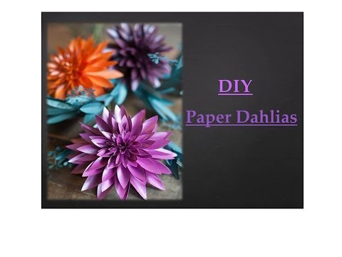 How To Make Beautiful Paper Dahlias   Do it Yourself Activity