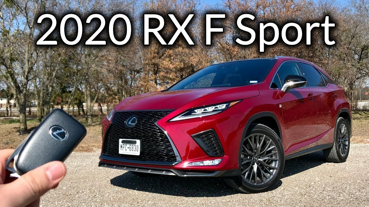 2020 Lexus RX 350 F Sport   More Than A Facelift!