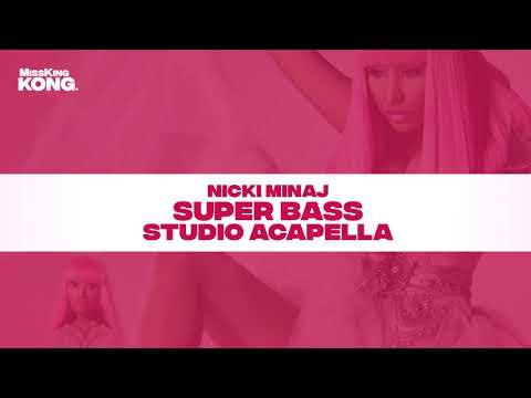 Nicki Minaj — Super Bass (Studio Acapella)