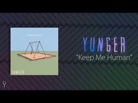 Yunger - Keep Me Human (2019) Mp3