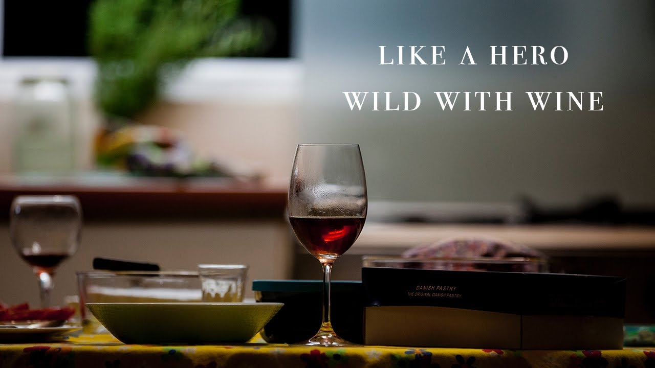 Like A Hero Wild With Wine