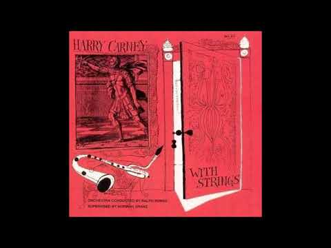 Harry Carney -‎  With Strings ( Full Album )