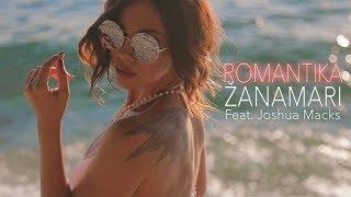 ♛ ŽANAMARI feat. JOSHUA MACKS - ROMANTIKA ♛