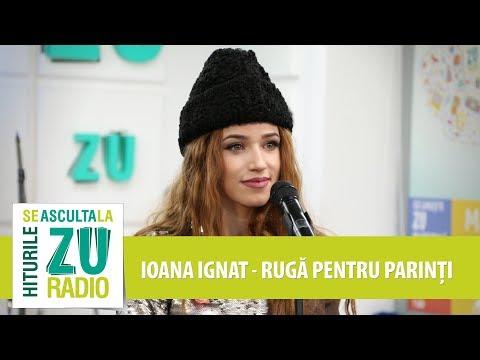 Ioana Ignat - Rugă pentru părinți (Marea Unire ZU 2017)