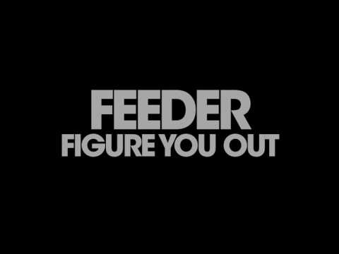 Feeder - Figure You Out (audio)
